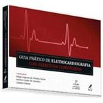 Guia Prático de Eletrocardiografia com Exercícios Comentados