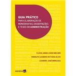 Guia Prático para Elaboração de Monografias, Dissertações e Teses em Administração