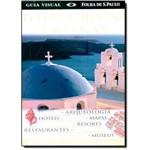 Guia Visual Ilhas Gregas e Atenas: o Guia que Mostra o que os Outros só Contam