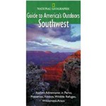 Guide To Americas Outdoors Southwest
