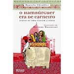 Hambúrguer Era de Carneiro, O: Diário de uma Viagem à Índia