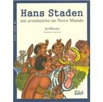 Hans Staden - um Aventureiro no Novo Mundo - Cortez