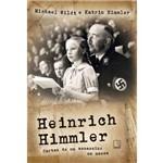 Heinrich Himmler - Cartas de um Assassino em Massa
