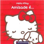 Hello Kitty: Amizade E...