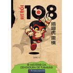 Herói 108 03 - o Mistério da Dentadura de Tubarão - 1ª Ed.