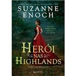 Herói Nas Highlands - 1ª Ed.