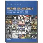 Herois da America - a Historia Completa dos Jogos