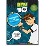 Heróis e Vilões - Coleção Ben 10 - Vol.1