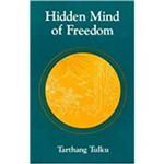 Hidden Mind Of Freedom