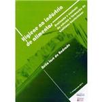 Higiene na Indústria de Alimentos-avaliação e Controles da Adesão e Formação de Biofilmes Bactéria