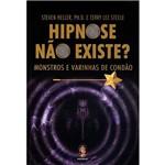 Hipnose não Existe? Monstros e Varinhas de Condão