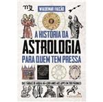 Historia da Astrologia para Quem Tem Pressa, a - Valentina