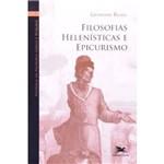 História da Filosofia Grega e Romana - Vol. V: Filosofias Helenísticas e Epicurismo