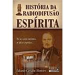 História da Radiodifusão Espírita