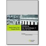 História da Sociologia - Vol.1