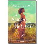 História de Malikah, a