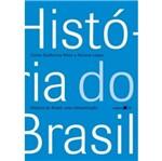 Historia do Brasil - Editora 34