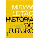 Historia do Futuro - Intrinseca