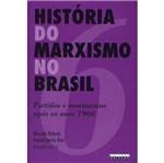 Historia do Marxismo no Brasil V.6 - Unicamp
