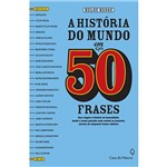 História do Mundo em 50 Frases, a