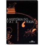 História do Vai e Volta, a