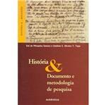 Historia e Documento e Metodologia de Pesquisa - a