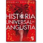 História Universal da Angústia