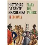 Historias da Gente Brasileira - Vol 1 - Capa Dura - Leya