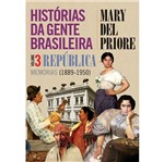 Historias da Gente Brasileira - Vol 3 - Leya