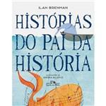 Historias do Pai da Historia 1º Edição