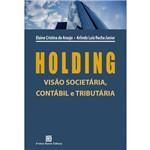 Holding - Visão Societária, Contábil e Tributária