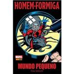 Homem-formiga: Mundo Pequeno - 1ª Ed.