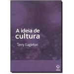 Idéia de Cultura, a