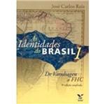 Identidades do Brasil, as - Vol 1 - Fgv