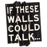 If These Walls Could Talk Adorno Parede Preto/branco
