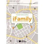 Ifamily: um Novo Conceito de Família? 1ª Ed