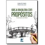 Igreja Brasileira com Propositos