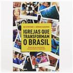 Igrejas que Transformam o Brasil