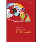 Imagem Nos Livros Infantis, a - Caminhos para Ler o Texto Visual