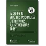 Impactos do Novo Cpc Nas Súmulas e Orientações Jurisprudenciais do Tst