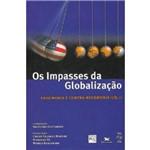 Impasses da Globalização, os - Volume I - Hegemonia e Contra-hegemonia