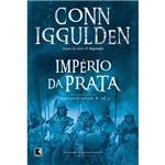 Império da Prata: o Conquistador - Vol. 4