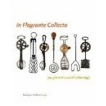 In Flagrante Collecto (caught In The Act Of Collecting) - Harry N. Abrams
