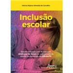 Inclusão Escolar: Estudo Realizado com Alunos com Síndrome de Down na Rede Privada de Ensino no Município de Olinda/Pe