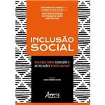 Inclusão Social: Diálogos Sobre Educação e as Relações Étnico-Raciais