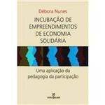 Incubacao de Empreendimentos de Economia Solidaria