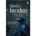 Incubus (Dangerous Creatures - Vol. 2)