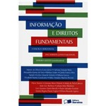 Informação e Direitos Fundamentais a Eficácia Horizontal das Normas Constitucionais