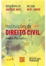 Instituições de Direito Civil Volume 4 - 2ª Edição - Família e Sucessões