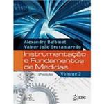 Instrumentação e Fundamentos de Medidas - Volume. 2